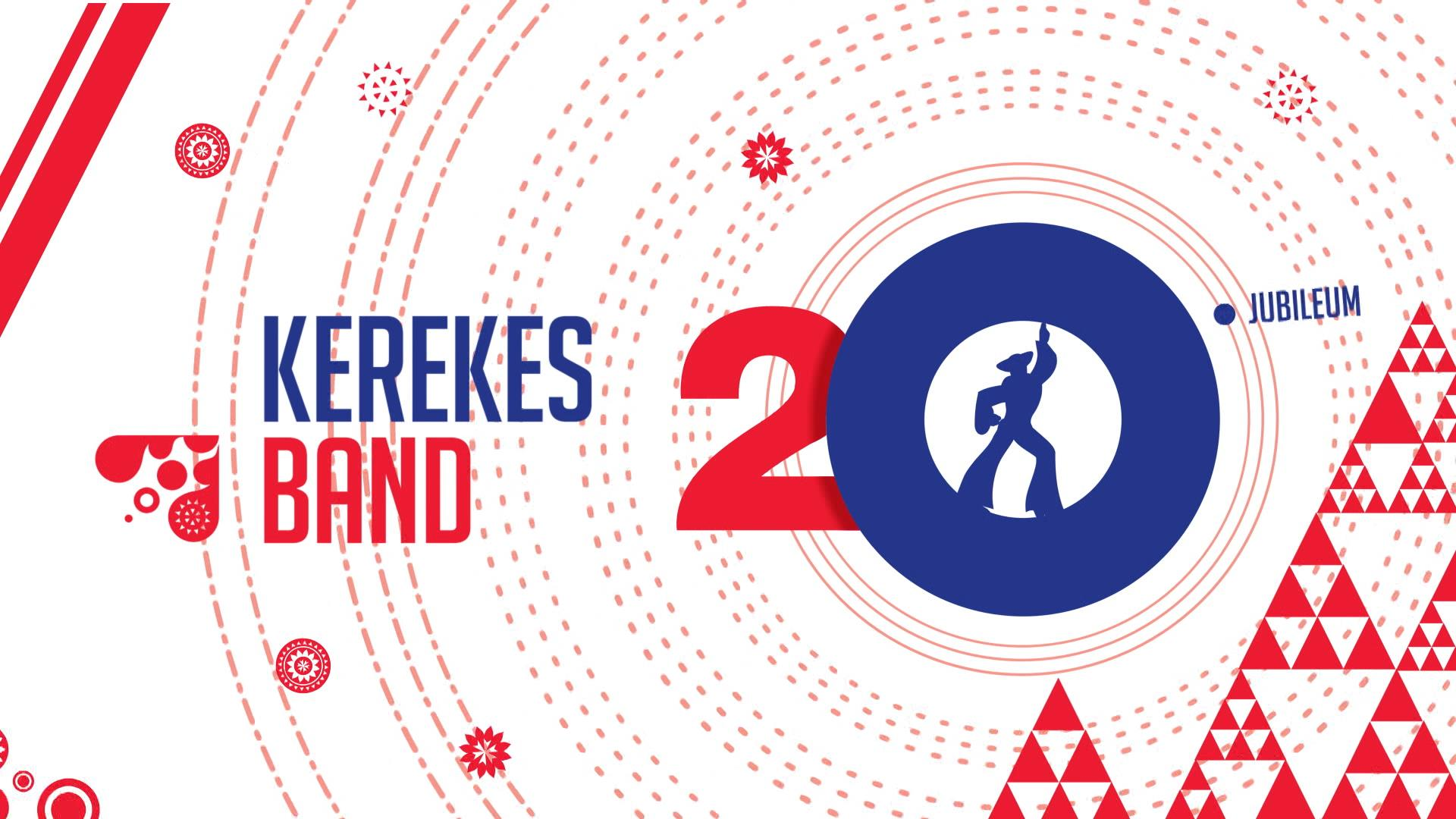 20 éves a Kerekes Band