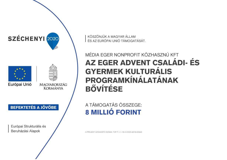 AZ EGER ADVENT CSALÁDI- ÉS GYERMEK KULTURÁLIS PROGRAMKÍNÁLATÁNAK BŐVÍTÉSE (TOP-7.1.1-16-H-ESZA-2019-00243)