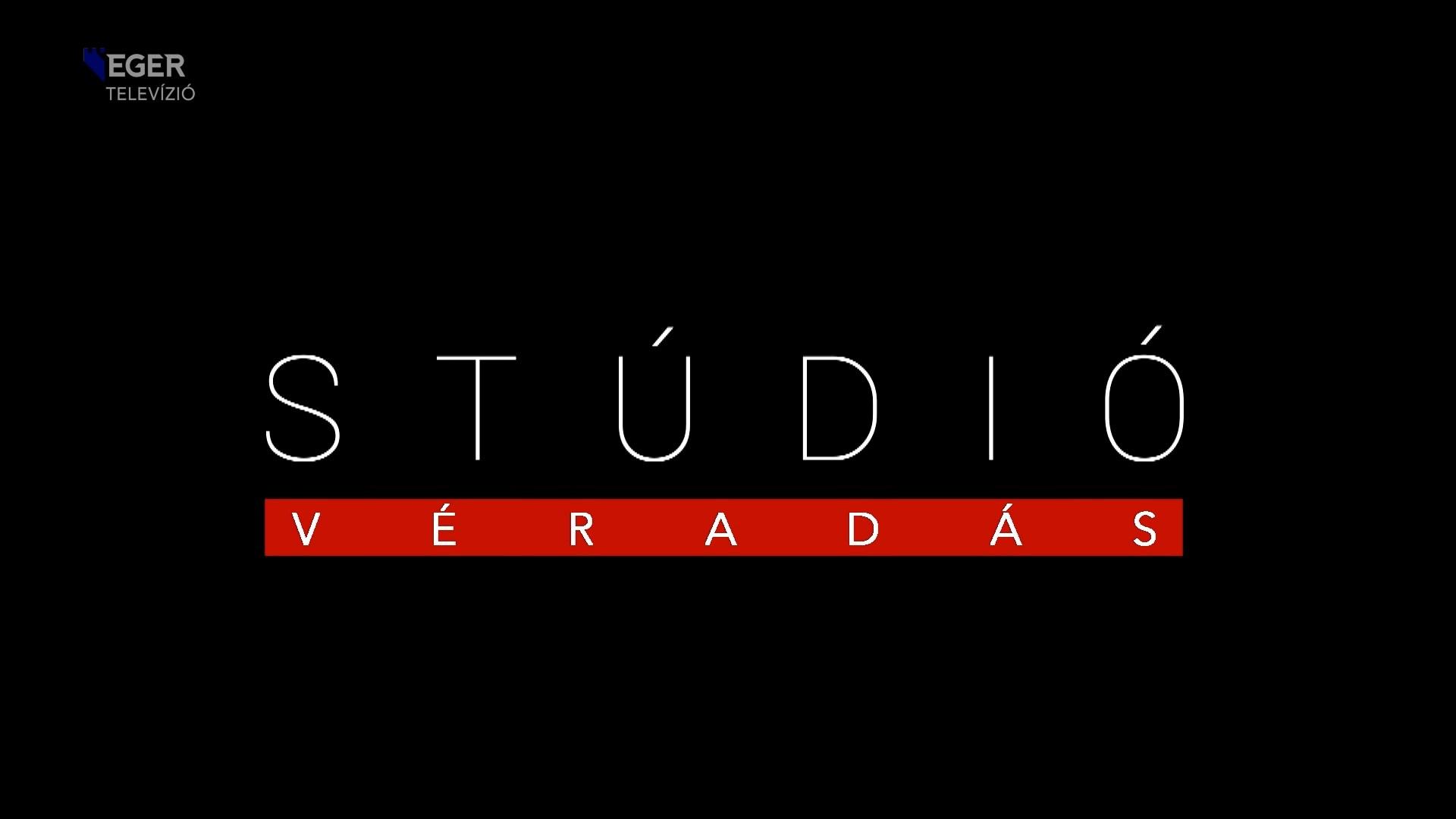 Stúdió Véradás – 2. rész – 2020.07.13.